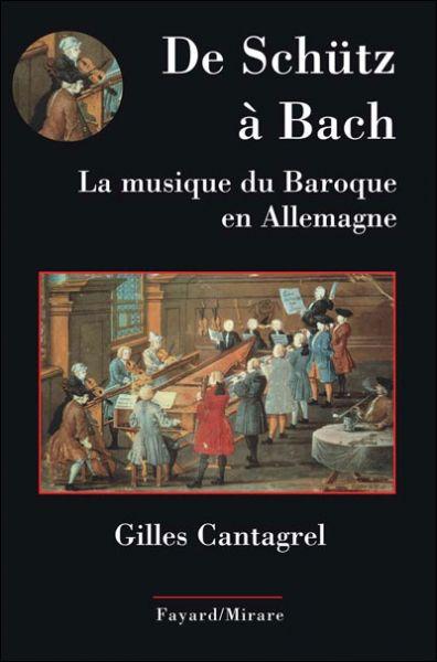 De Schütz à Bach. La musique du Baroque en Allemagne dans Musique livrecantagrel