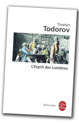 Tzvetan Todorov - L'Esprit des Lumières dans Litterature todorov